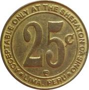 25 Cent Gaming Token - Casino Sheraton (Lima) – revers