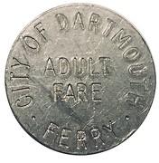 Adult Fare - City of Dartmouth Ferry (incuse lettering; Nova Scotia) – revers