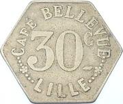 30 Centimes - Café Bellevue - Lille (59) – avers