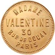 Jeton de maison close - Madame Valentine - Paris [75] – avers