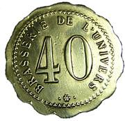 40 Centimes - Brasserie de l'Univers – avers