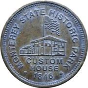 Token - Custom House 1846 (Monterey State Historic Park) – avers