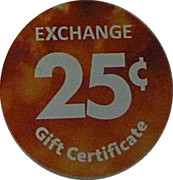 25 Cents - Exchange Gift Certificate – revers
