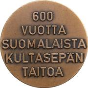 Medal - 600 Years of Finnish Goldsmith Art – revers