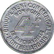 4 Francs Groupement Commercial Montbéliardais - Montbéliard [25] – revers