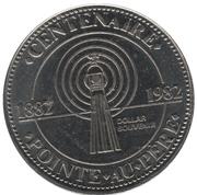 1 dollar Centenaire de la Pointe-au-père (Ste-Anne-de-la-pointe-au-père, Québec) – avers