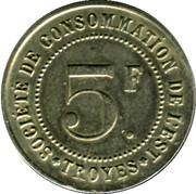 5 Francs - Société de consommation de l'Est Troyes [10] – avers