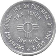 1 Mill (New Mexico - Sales Tax Token - Emergency School Tax) -  revers