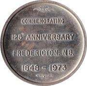 Fredericton, New Brunswick - 125th Anniversary Medallion – revers