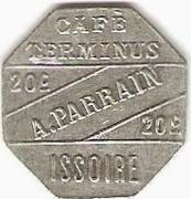 20 Centimes - Café Terminus , A. Parrain - Issoire [63] – avers