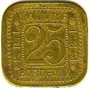 25 Centimes F.E.L - Louvre - Bordeaux [33] – avers