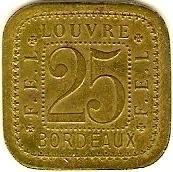 25 Centimes F.E.L - Louvre - Bordeaux [33] – revers