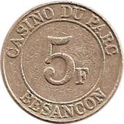 5 francs - Casino du parc Besançon (25) – revers