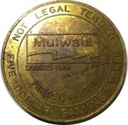 5 Dollar Gaming Token - Mulwala Services Club – avers