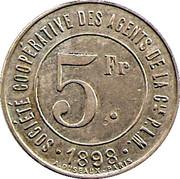 5 Francs - Société Coopérative des Agents de la Cie P.L.M - Chambery [73] – avers