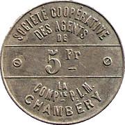 5 Francs - Société Coopérative des Agents de la Cie P.L.M - Chambery [73] – revers