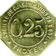 25 Centimes Société de consommation de l'Est - Troyes [10] – avers