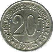 20 Francs - Société de consommation de l'Est Troyes [10] – avers