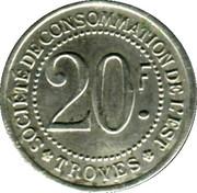 20 Francs - Société de consommation de l'Est Troyes [10] – revers