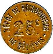 25 Centimes Dépot de Prisonniers de Sédières - Clergoux [19] – avers