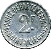 2 Francs - Asile départemental de Saint-Ylié - Dôle [39] – avers