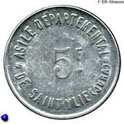5 Francs - Asile départemental de Saint-Ylié - Dôle [39] – revers