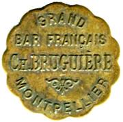20 Centimes -Grand bar francais Ch. Bruguiere - Montpellier [34] – avers