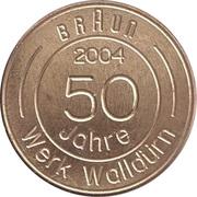 Token - Braun 50 Jahre Werk Walldurn – avers