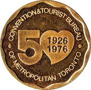 Toronto, Ontario - Convention & Tourist Bureau Medallion – revers
