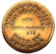 1836 Squire & Merritt - Ship Chandlers Hard Times Merchant Token - 175 Counterstamped beneath MAKERS. – avers