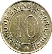 Casino Bagnoles-de-l'Orne (61) - 10 francs – avers