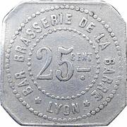 25 Centimes - Bar Brasserie de la Barre - Lyon [69] – avers