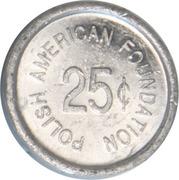 25 Cents - Polish American Foundation – avers