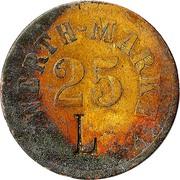 """25 pfennig (Werth-Marke ; Contremarque """"L"""") – avers"""