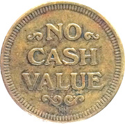 Token - No Cash Value (With mintmark) – revers