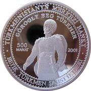 500 manat  Gorogly beg – revers